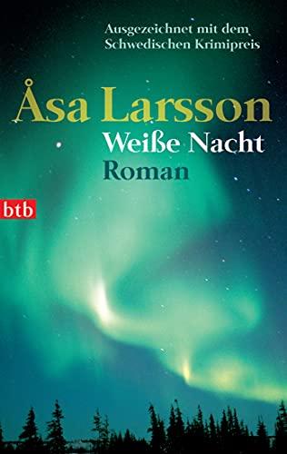 Weiße Nacht: Roman (Ein Fall für Rebecka Martinsson, Band 2)
