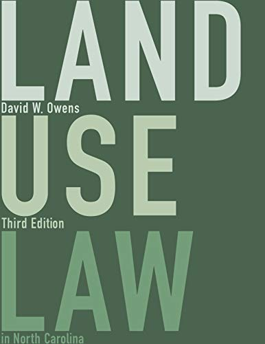 Compare Textbook Prices for Land Use Law in North Carolina Third Edition ISBN 9781560119463 by Owens, David W.