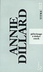 Pélerinage à Tinker Creek d'Annie Dillard