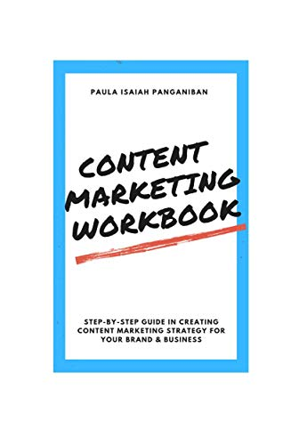 Content Marketing For 2020: Step-by-Step Guide into creating a Content Marketing Strategy For Your Brand and Business (1) (English Edition)