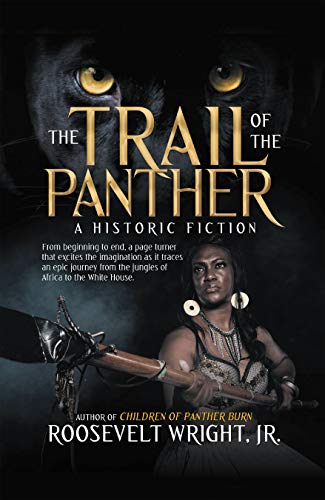 Front cover for the book The Trail of the Panther by Roosevelt Wright Jr.