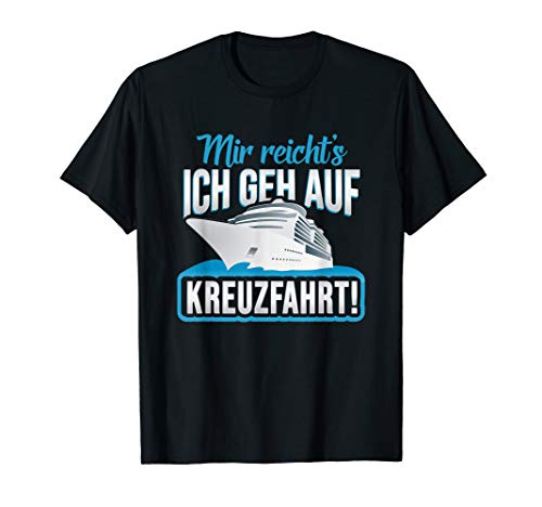 Kreuzfahrt Geschenk Kreuzfahrtschiff Seereise Schiff Spruch T-Shirt