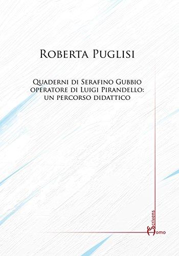 Quaderni di Serafino Gubbio operatore di Luigi Pirandello: un percorso didattico