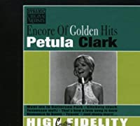 Encore of Golden Hits by Petula Clark (2008-01-13)