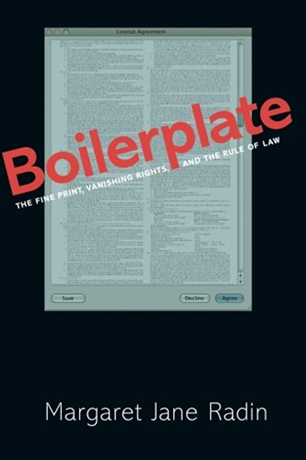 勇敢な十二決済Boilerplate: The Fine Print, Vanishing Rights, and the Rule of Law