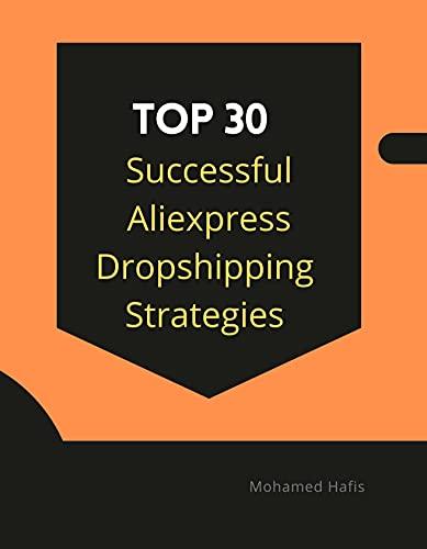 Top 30 Successful Aliexpress Dropshipping Strategies