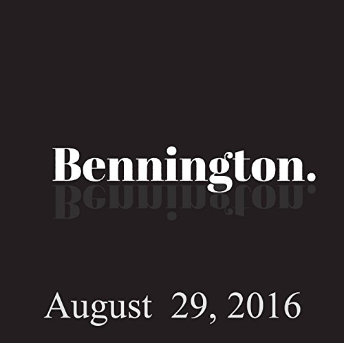 Bennington, August 29, 2016 audiobook cover art