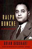 Ralph Bunche: An American Odyssey by Brian Urquhart(1998-10-17)
