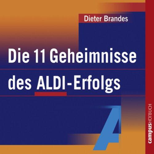 Die 11 Geheimnisse des ALDI-Erfolgs Titelbild