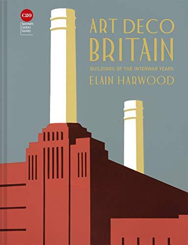 Art Deco Britain: Buildings of the interwar years (English Edition)