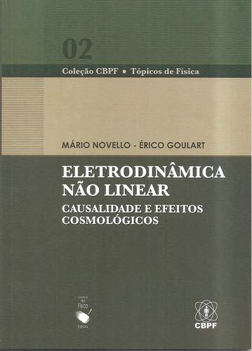 Eletrodinâmica Não Linear Causalidade e Efeitos Cosmológicos