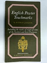 English pewter touchmarks, including the marks of origin of some of the Scottish and Irish pewterers; (Dealer Guides)