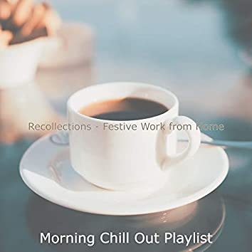 Recollections - Festive Work from Home
