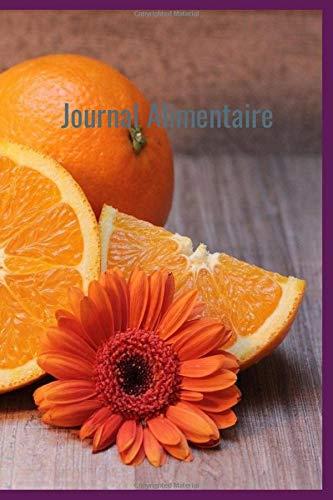 Journal Alimentaire: Agenda Minceur et Carnet Alimentaire - Le compagnon ultime de régime amincissant à compléter au jour le jour