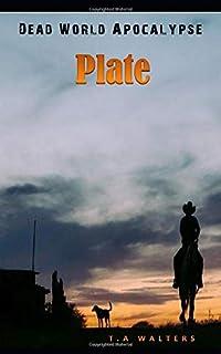 PLATE: Dead World Apocalypse
