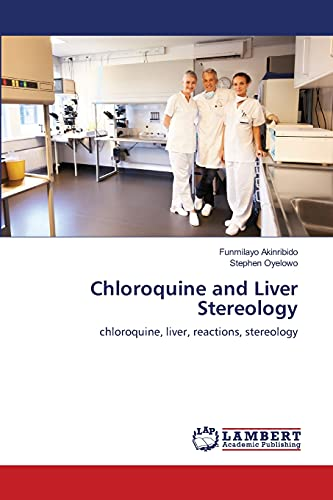 Akinribido, F: Chloroquine and Liver Stereology