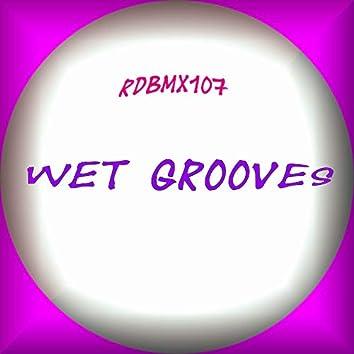 Wet Grooves