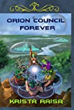 Orion Council Forever (The Orion Council Material)