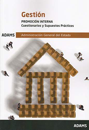 Cuestionarios y Supuestos Prácticos Gestión, promoción interna de la Administración General del Estado