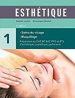 Esthétique - Volume 1, Soins du visage, maquillage de Roger Bossard