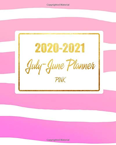 2020-2021 July-June Planner Pink: 12 Months Agenda Calendar 2020-2021 with Holiday and Inspirational Quotes, 365 Days Planner Academic Schedule, Weekly Appoitment Book 15-Minute Daily Journal