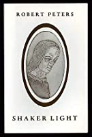 Shaker Light: Mother Ann Lee in America 0877752001 Book Cover