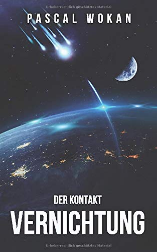 Vernichtung: Der Kontakt: Science Fiction Thriller