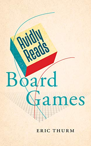 Avidly Reads Board Games (English Edition) eBook: Thurm, Eric: Amazon.es: Tienda Kindle