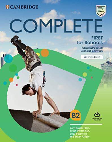 Complete First for schools. Student's book without answers. Per le Scuole superiori. Con espansione online