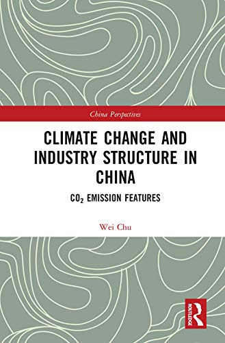 Climate Change and Industry Structure in China: CO2 Emission Features (China Perspectives)