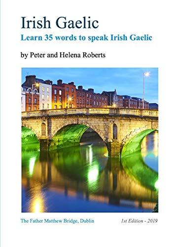 Irish Gaelic - Learn 35 Words to Speak Irish Gaelic