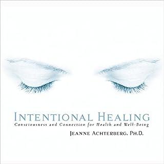 Intentional Healing audiobook cover art