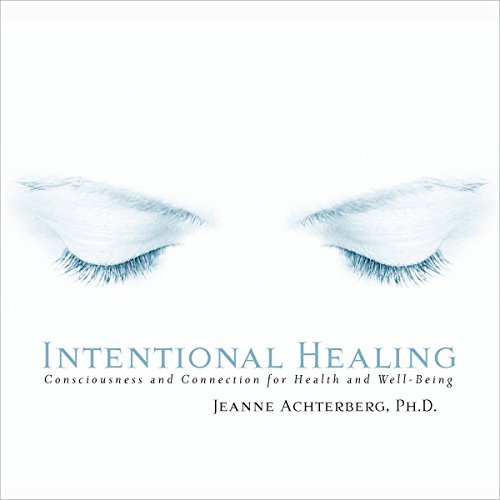 Intentional Healing audiobook cover art
