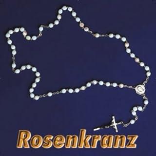 Rosenkranz: Das bekannteste christliche Meditationsgebet mit allen vier Gesätzen                   Autor:                                                                                                                                 N.N.                               Sprecher:                                                                                                                                 Benno Mikocki                      Spieldauer: 2 Std. und 5 Min.     23 Bewertungen     Gesamt 4,4