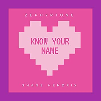 Know Your Name