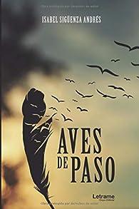 Aves de paso: 01 par Isabel Singüenza Andrés