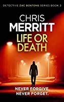 Life or Death (Detective Zac Boateng)
