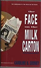 The Face on the Milk Carton [Kit: Audio Cassette/Paperback/Teacher's Guide]