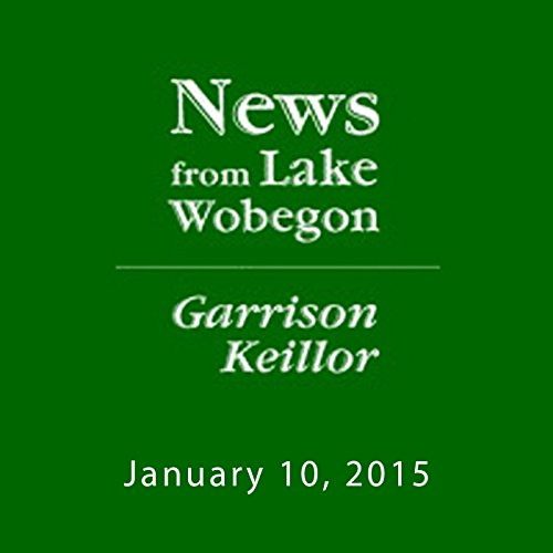 The News from Lake Wobegon from A Prairie Home Companion, January 10, 2015 cover art