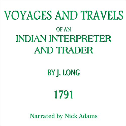 Page de couverture de Voyages and Travels of an Indian Interpreter and Trader