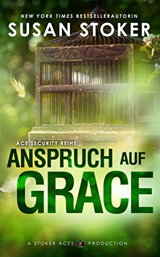 Anspruch auf Grace (Ace Security Reihe 1)