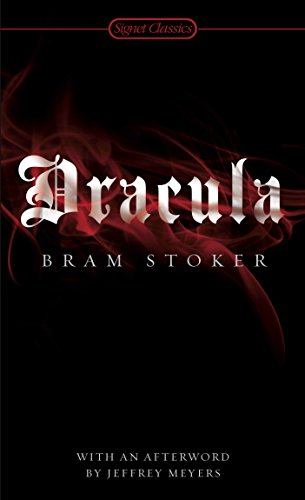 Compare Textbook Prices for Dracula Signet Classics Reissue Edition ISBN 9780451530660 by Stoker, Bram,Wolf, Leonard,Meyers, Jeffrey