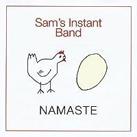 Namaste by Sam's Instant Band (2013-05-03)