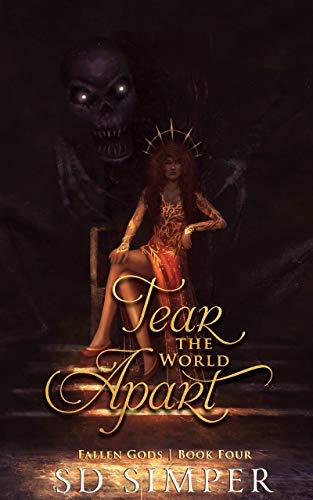 Tear the World Apart (Fallen Gods Book 4)