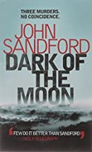Dark of the Moon by John Sandford (1-Sep-2008) Paperback