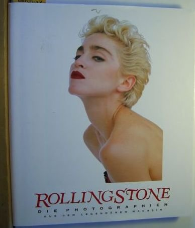 Rolling Stone. Die Photographien aus dem legendären Magazin.