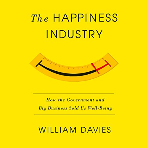 The Happiness Industry cover art