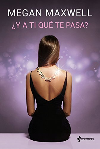 Y a ti qué te pasa? eBook: Maxwell, Megan: Amazon.es: Tienda Kindle