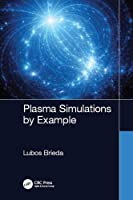 Plasma Simulations by Example