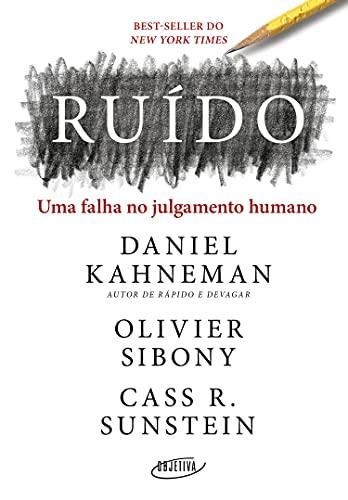 Ruído: Uma falha no julgamento humano